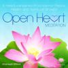 Open Heart Meditation - Irmansyah Effendi