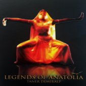 Legends of Anatolia