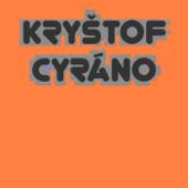 Cyráno - Kryštof