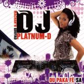 Ou paka fè sa - DJ Platnum-D