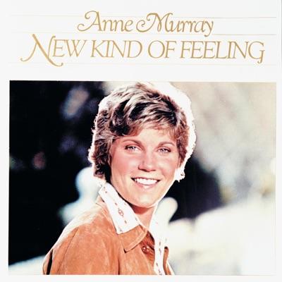 New Kind of Feeling - Anne Murray