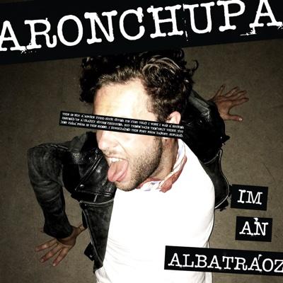 I'm an Albatraoz - AronChupa song