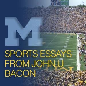 Sports Essays from John U. Bacon