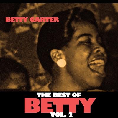 The Best of Betty, Vol. 2 - Betty Carter