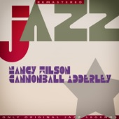Nancy Wilson - The Masquerade Is Over (feat. Cannonball Adderley)