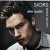 Èèn Nacht - Sjors Van Der Panne