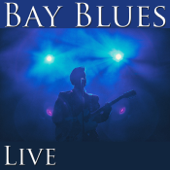Bay Blues (Live)