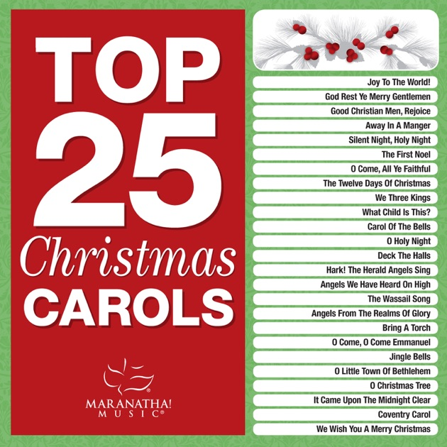 top 25 christmas songs by maranatha christmas on apple music