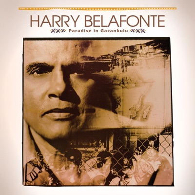 Paradise In Gazankulu - Harry Belafonte