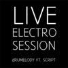 Electro Session (Live) [feat. Script] ジャケット写真