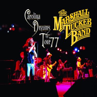 Carolina Dreams Tour '77 - Marshall Tucker Band