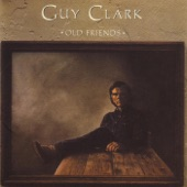 Guy Clark - Immigrant Eyes