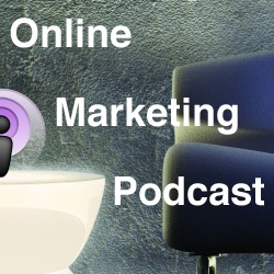 Online Marketing Podcast » Podcast Feed