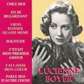 Lucienne Boyer - J'ai laissé mon cœur