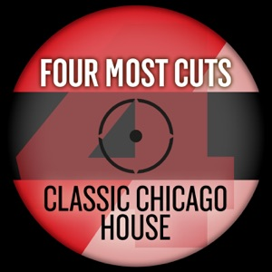 Four Most Cuts Presents - Classic Chicago House - EP