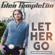 Let Her Go - Glen Templeton