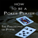 Haseeb Qureshi - How to Be a Poker Player: The Philosophy of Poker (Unabridged)