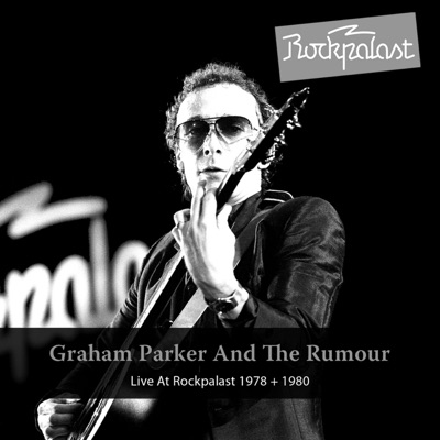 Live At Rockpalast 1978 + 1980 (Grugahalle Essen, 18.10.1980 & WDR Studio L Cologne, 23.01.1978) - Graham Parker