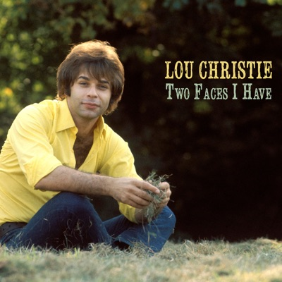 Two Faces I Have - Single - Lou Christie