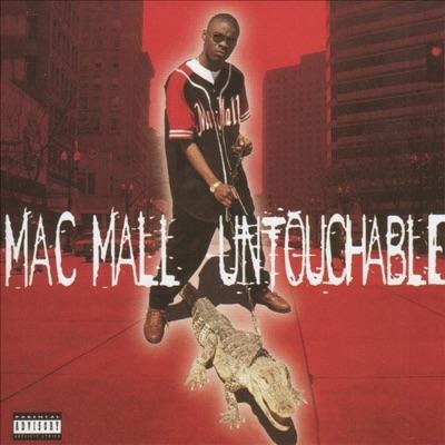 Untouchable - Mac Mall
