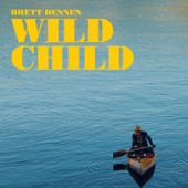 Brett Dennen - Wild Child