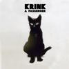 A Passenger (Pazul Remix) - Krink