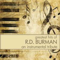 Instrumental Performers - Greatest Hits of R. D. Burman - An Instrumental Tribute artwork