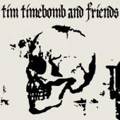 Tim Timebomb - Too Much Pressure