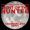 Night of the Hunter Shannon Leto Remix Single