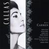Bizet: Carmen, Maria Callas, Nicolai Gedda, Andrea Guiot, Robert Massard & Georges Prêtre