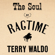 That Eccentric Rag - Terry Waldo