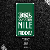 Quarter Mile Riddim