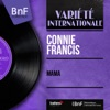 Mama (feat. Stan Applebaum and His Orchestra) [Mono Version] - EP, Connie Francis