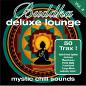 Buddha Deluxe Lounge, Vol. 4 - Mystic Chill Sounds