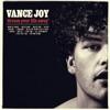 Dream Your Life Away, Vance Joy