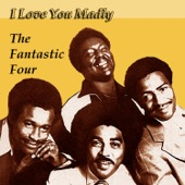 The Fantastic Four - As Long as I Live (I Live for You)