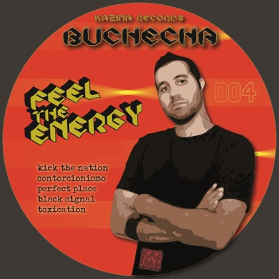 Feel the Energy - EP - Buchecha
