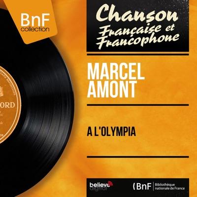 À l'Olympia (Live, Mono Version) - Marcel Amont