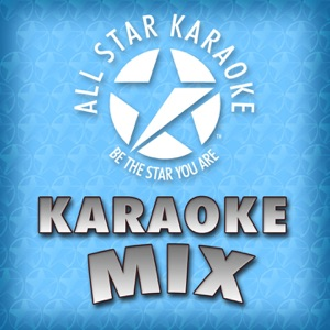 All Star Karaoke - Say Something (In the Style of a Great Big World Feat. Christina Aguilera) [Karaoke Version]