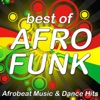 Best of Afro Funk (Afrobeat Music & Dance Hits)