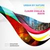 Urban by Nature, Vol. 2 - Sound Design by Claude Challe & Ravin