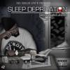 Sleep Depravation