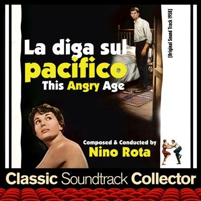 La diga sul pacifico AKA This Angry Age (Original Soundtrack) [1958] - Nino Rota