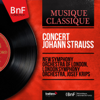 The New Symphony Orchestra Of London, London Symphony Orchestra & Josef Krips - Concert Johann Strauss (Mono Version) - EP