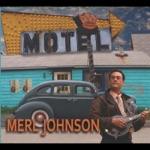 Merl Johnson - A Better Man