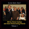 Bill & Gloria Gaither and Their Homecoming Friends, Vol. 1 - Various Artists