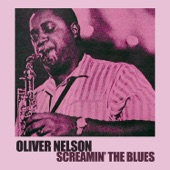 Oliver Nelson - The Meetin'