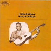 Clifford Gibson - Blues Without A Dime