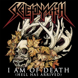 I Am of Death (Hell Has Arrived) - Single Mp3 Download