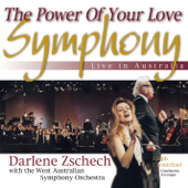 The Power of Your Love Symphony (Live in Australia) [with The West Australian Symphony Orchestra]